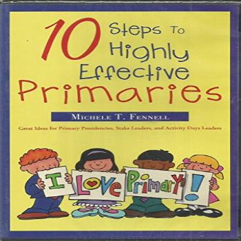 10 Steps to Highly Effective Primaries ( Great Ideas for