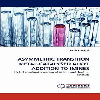 ASYMMETRIC TRANSITION METAL-CATALYSED ALKYL ADDITION TO