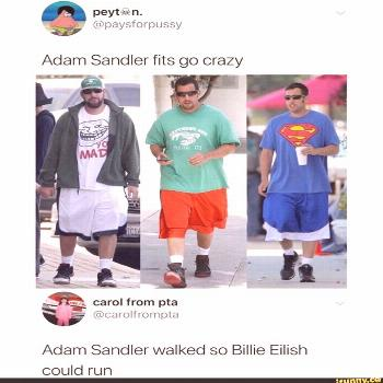 Picture memes cdsEFULr6: 1 comment — iFunny Adam Sandler fits go crazy Adam Sandler walked so Bil