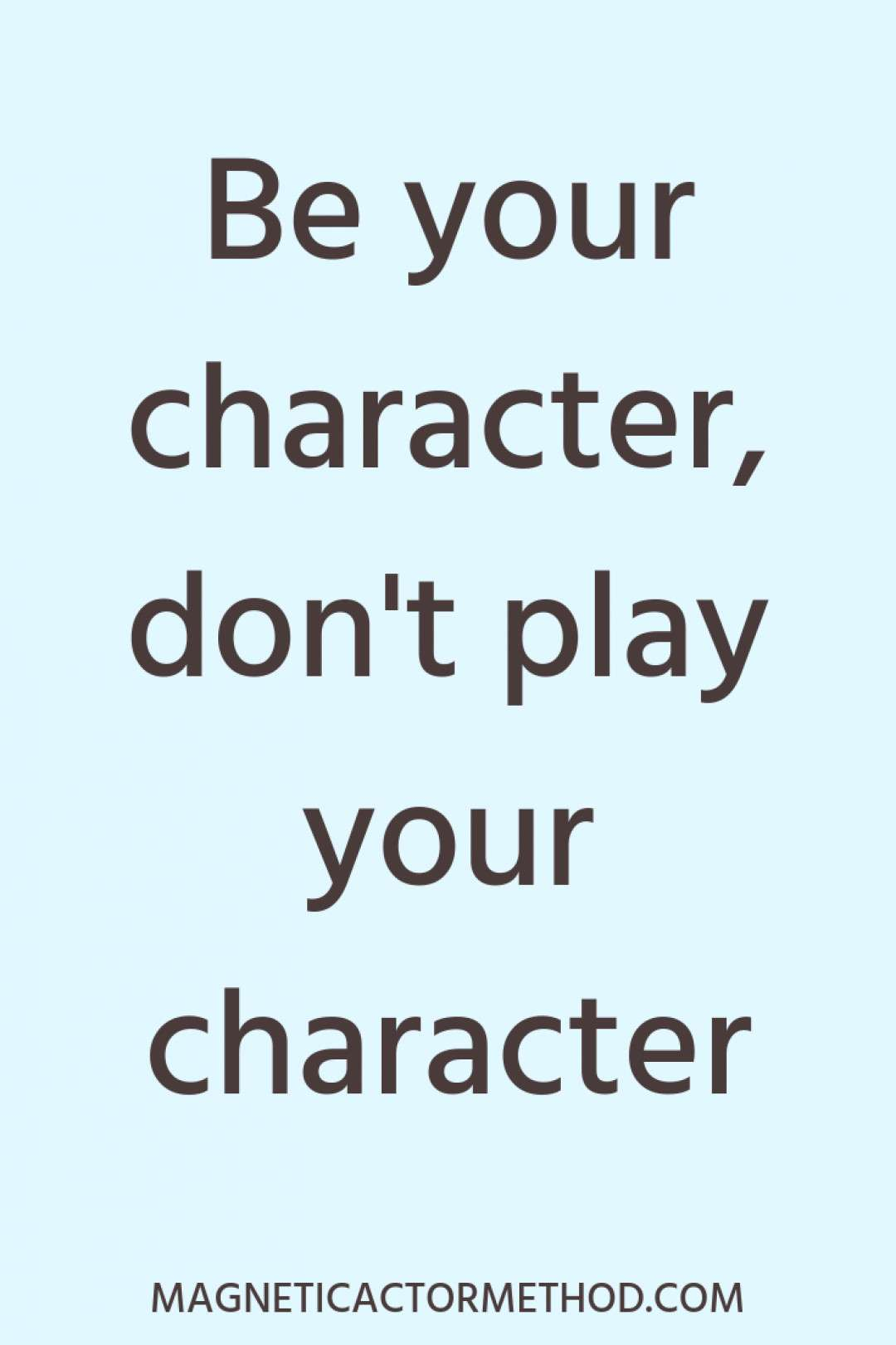How to embody your character: Part 1 | Acting quotes, Acting lessons, Acting tips