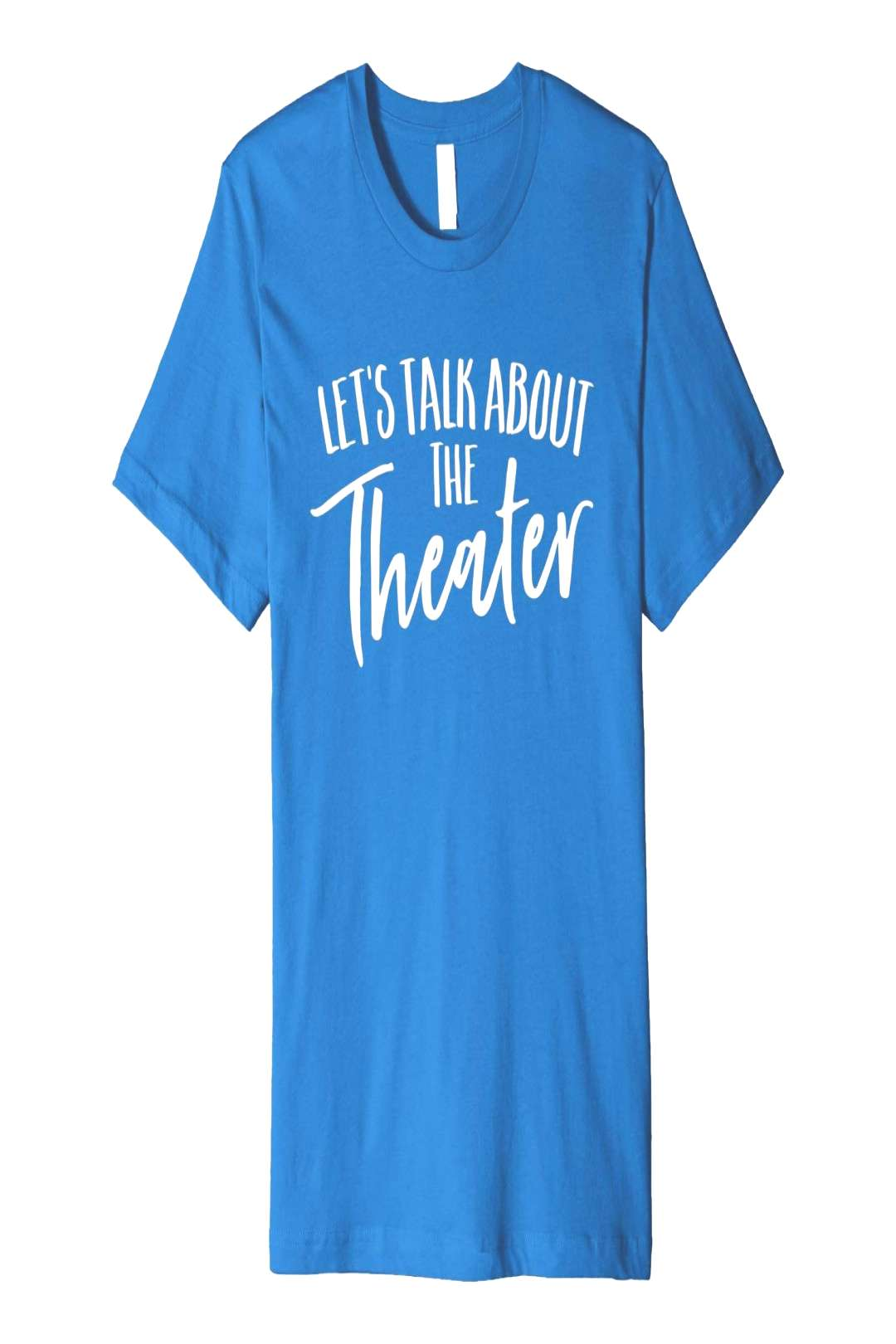 Let's Talk About The Theater Acting Actor Drama Shirt  Let's Talk About The Theater Acting Acto